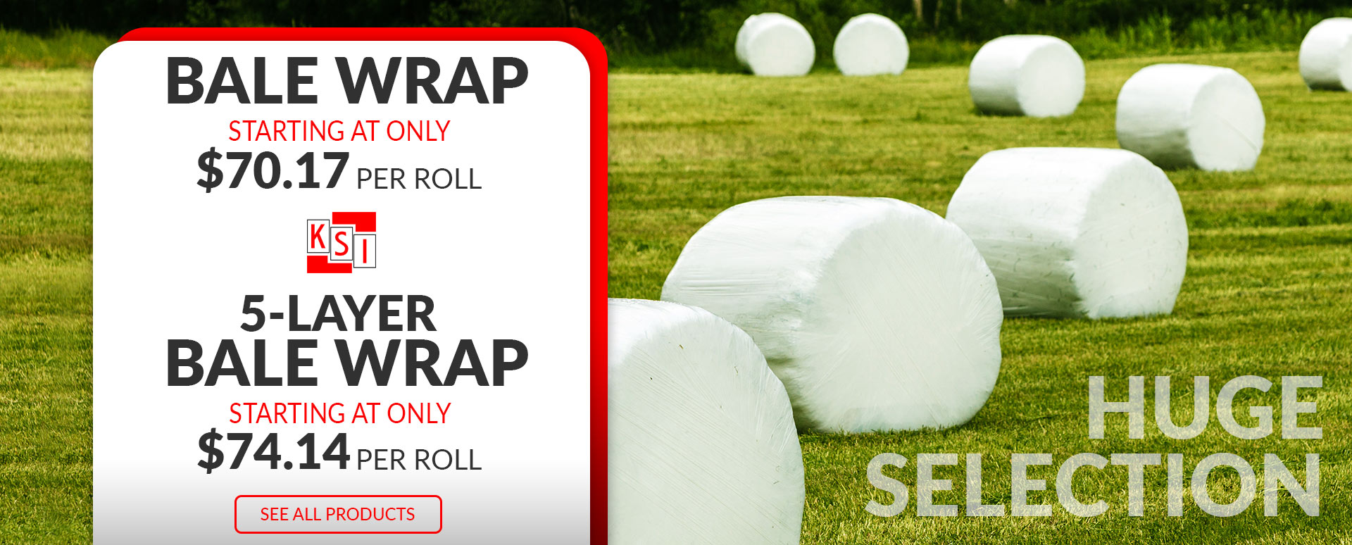 KSI Supply - 5-Layer Bale Wraps Huge Selection